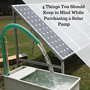4 Things You Should Keep in Mind While Purchasing a Solar Pump