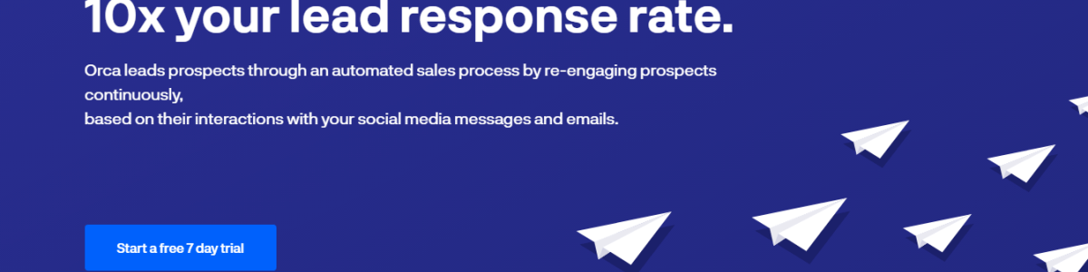 Headline for ORCA - 10x your lead response rate.