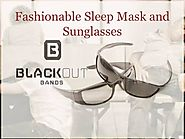 Fashionable Sleep Mask And Sunglasses