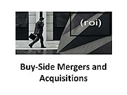 Buy-Side Mergers and Acquisitions