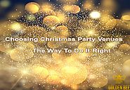 Choosing Christmas Party Venues - The Way To Do It Right