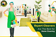 Why Expert Cleaners are the Best for Home Cleaning​?