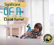5 Reasons that Explain Why a Clean Home is Important