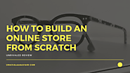 How To Build An Online Store From Scratch | In 20 Minutes or Less!
