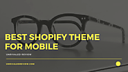 Best Shopify Theme For Mobile | How I Maximized Mobile Sales...