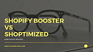 Shopify Booster vs Shoptimized  | We Recommend From Experience...