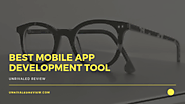 Best Mobile App Development Tool To Build Your App (Reviewed 2018)