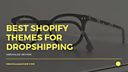 Best Shopify Themes For Dropshipping | Explode Your Sales