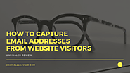How To Capture Email Addresses From Website Visitors ...