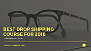 Best Drop Shipping Course 2018 | There's Only One Winner...