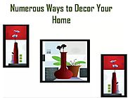 Numerous Ways To Decor Your Home