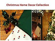 Christmas Home Decor Collection