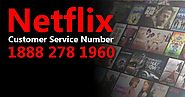 Netflix Customer Service Number Helpline is There to Solve Your Account Issues