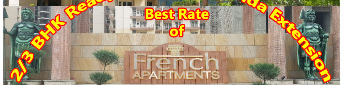 Headline for French Apartments, Residential apartments, Property in Noida Extension