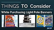 Things to Consider While Purchasing Light Pole Banners | Pro-Tuff Decals