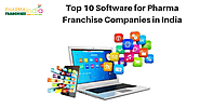 Top 10 Software for Pharma Franchise Companies in India - Pharma Franchisee India