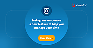 Well-being: Instagram announces a new feature to help you manage your time - ViralStat