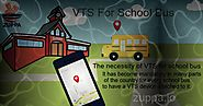 The necessity of VTS for school bus