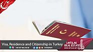 Visa, Residence and Citizenship in Turkey