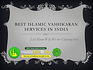 Best Islamic Vashikaran Services in India
