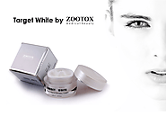 Probably it is the Best Pigmentation Cream ZOOTOX Target White