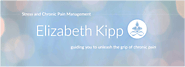 Chronic Pain & Stress Management Expert - Elizabeth Kipp