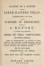 Account of a journey through north-eastern Texas, undertaken in 1849, for the purposes of emigration. Embodied in a r...