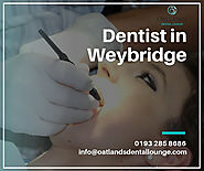 Dentist in Weybridge
