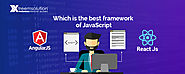 ReactJS vs AngularJS: Which is the best framework of JavaScript