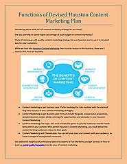 Functions of Devised Houston Content Marketing Plan
