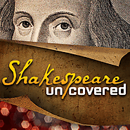 PBS LearningMedia:Shakespeare Uncovered |