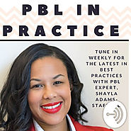 Project Based Learning In Practice • A podcast