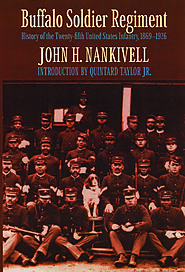Buffalo Soldier Regiment - University of Nebraska Press : Nebraska Press