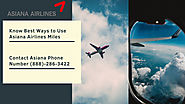 Asiana Airlines: Know The Best Ways To Use Asiana Miles