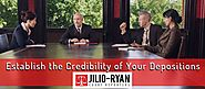 How to Establish the Credibility of Your Depositions | Jilio-Ryan