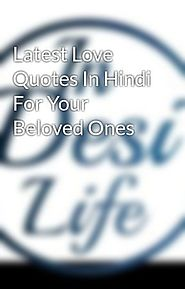 Latest Love Quotes In Hindi For Your Beloved Ones - Wattpad