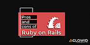 What are the pros and cons of using Ruby-On-Rails?