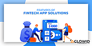Features of Fintech App Solutions