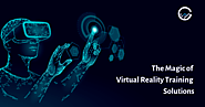 Virtual Reality Training – The magic of Virtual Reality Solutions