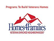 Programs To Build Veterans Homes