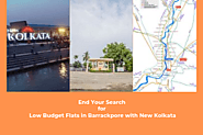End Your Search for Low Budget Flats in Barrackpore with New Kolkata
