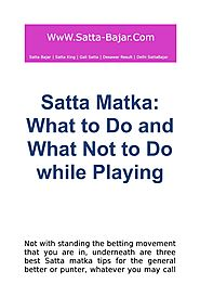 Satta Matka: What to Do and What Not to Do while Playing