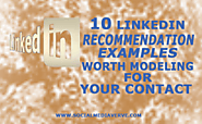 10 LinkedIn Recommendation Examples You Can Model to Become a Great Recommender