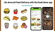 On demand Food Delivery with Go-Food clone app