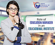 Role of Education Manager in an Educational Institute