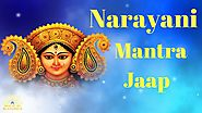 Narayani Mantra : For Strength and Courage to get anything | 108 Times