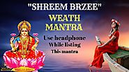 """SHREEM BRZEE"" MANTRA CHANTING ( 108 TIMES ) FOR WEALTH , MONEY$$$ AND HAPPINESS"