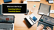 Coworking Spaces and Cafes in Delhi