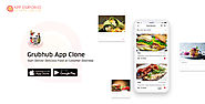 GrubHUB Clone Script App and Source Code Complete Customization