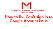 How to Fix Can't Sign into Google Account (888)-966-7916